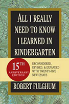Buchcover Robert Fulghum: All I Really Need to Know I Learned in Kindergarten